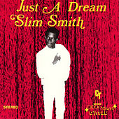 Just A Dream by Slim Smith