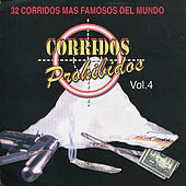 Corridos Prohibidos, Vol. 4 by Various Artists
