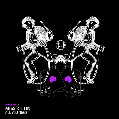 All You Need by Miss Kittin