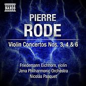 Rode: Violin Concertos Nos. 3, 4 & 6 by Various Artists