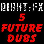 5 Future Dubs by Various Artists
