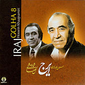 Persian Music Masters 8 by Iraj