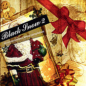 Black Snow Volume 2 - The Completely Different Xmas Compilation by Various Artists