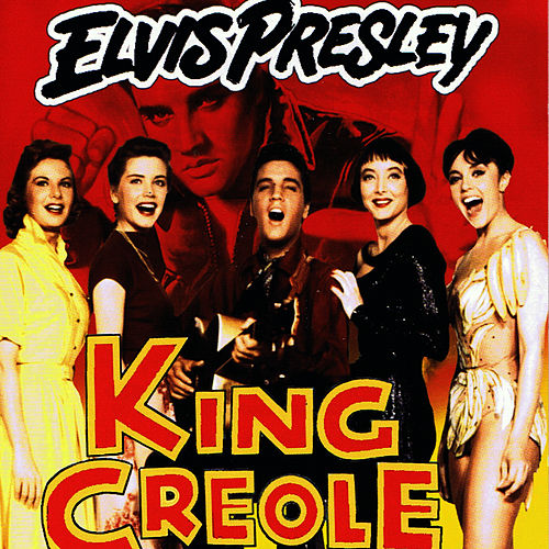 King Creole by Elvis Presley