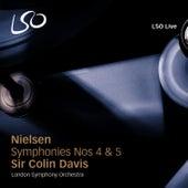 Nielsen: Symphonies Nos 4 & 5 by Sir Colin Davis