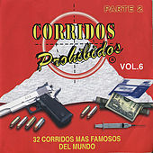 Corridos Prohibidos Vol. 6 by Various Artists
