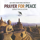 Prayer for Peace: Indian music for tabla and sitar by Surajit Das