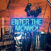 Enter the Mowo! by Mocean Worker