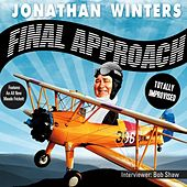 Final Approach by Jonathan Winters
