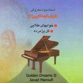 Khabhay-e-Talaei II (Golden Dreams) - Single by Javad Maroufi