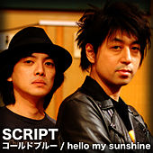 Cold Blue / Hello My Sunshine by The Script