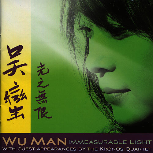 Immeasurable Light by Wu Man