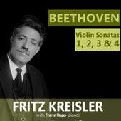 Beethoven: Violin Sonatas 1, 2, 3 & 4 by Fritz Kreisler