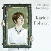 Merry Xmas Everybody by Karine Polwart