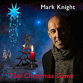 This Christmas Game by Mark Knight