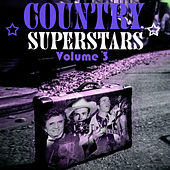 Country Superstars Volume 3 by Various Artists