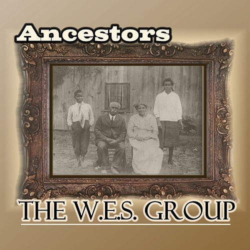 Ancestors by The W.E.S. Group