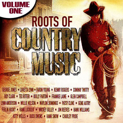 The Roots Of Country Music Volume 1 by Various Artists