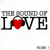 The Sound Of Love Volume 1 by Various Artists