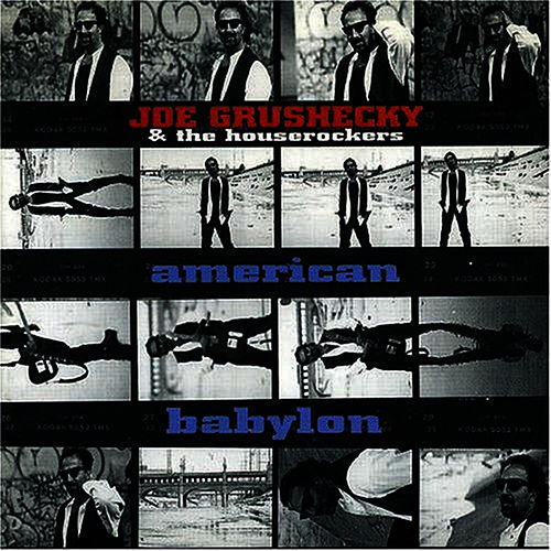 American Babylon by Joe Grushecky
