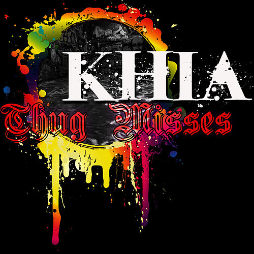 Thug Misses (Orchard) by Khia