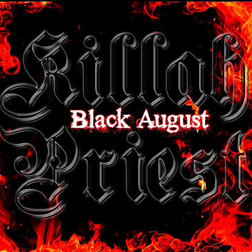Black August by Killah Priest