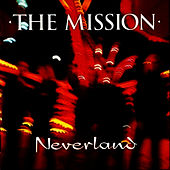 Neverland by The Mission U.K.