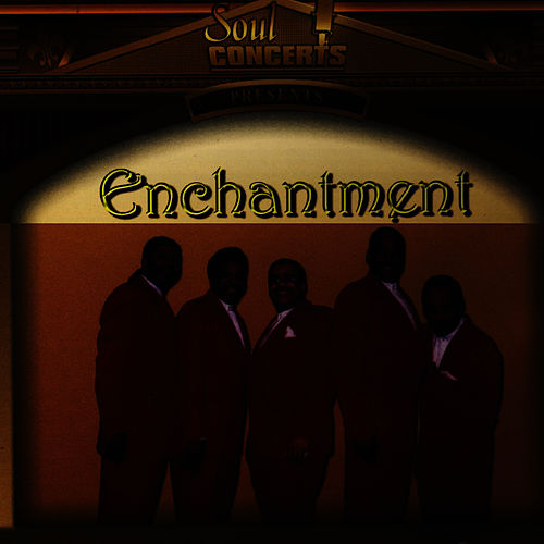 Enchantment Live by Enchantment