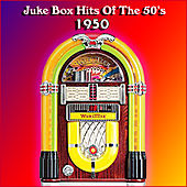 Juke Box Hits Of The 50's 1950 by Various Artists