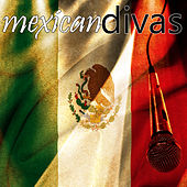Mexican Divas by Various Artists