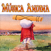 Música Andina by Various Artists