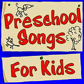 Preschool Songs For Kids by Children Music Unlimited