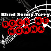 Rock Me Momma by Sonny Terry
