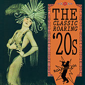 The Classic Roaring '20s by Various Artists
