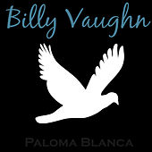 Paloma Blanca by Billy Vaughn