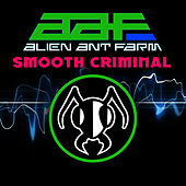 Smooth Criminal by Alien Ant Farm