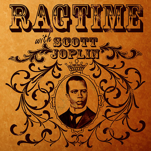 Ragtime With Scott Joplin by Scott Joplin
