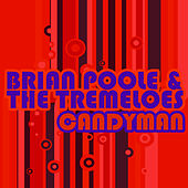 Candyman by Brian Poole and the Tremeloes