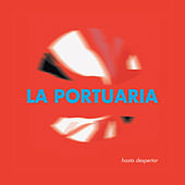 Hasta Despertar by La Portuaria