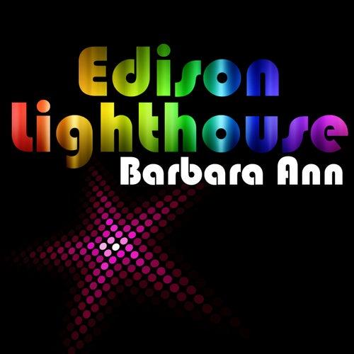 Barbara Ann by Edison Lighthouse