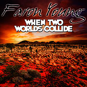 When Two Worlds Collide by Faron Young