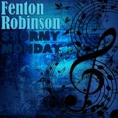 Stormy Monday by Fenton Robinson