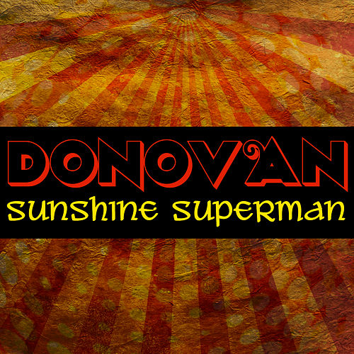 Sunshine Superman by Donovan
