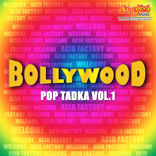 Bollywood Pop Tadka Vol.1 by Various Artists