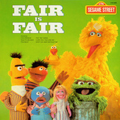 Sesame Street: Fair is Fair by Various Artists