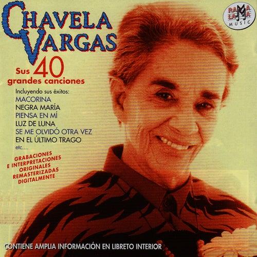 Chavela Vargas. Sus 40 Grandes Canciones by Chavela Vargas