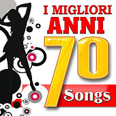 I Migliori anni 70 Songs by Various Artists