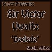 51 Lex Presents Dododo by Sir Victor Uwaifo