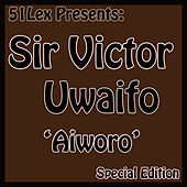 51 Lex Presents Aiworo by Sir Victor Uwaifo