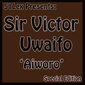 51 Lex Presents Aiworo by Sir Victor Uwaifo